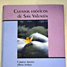 Libros de segunda mano: CUENTOS EROTICOS DE SAN VALENTIN - VARIOS AUTORES - CIRCULO DE LECTORES - . Lote 47129205