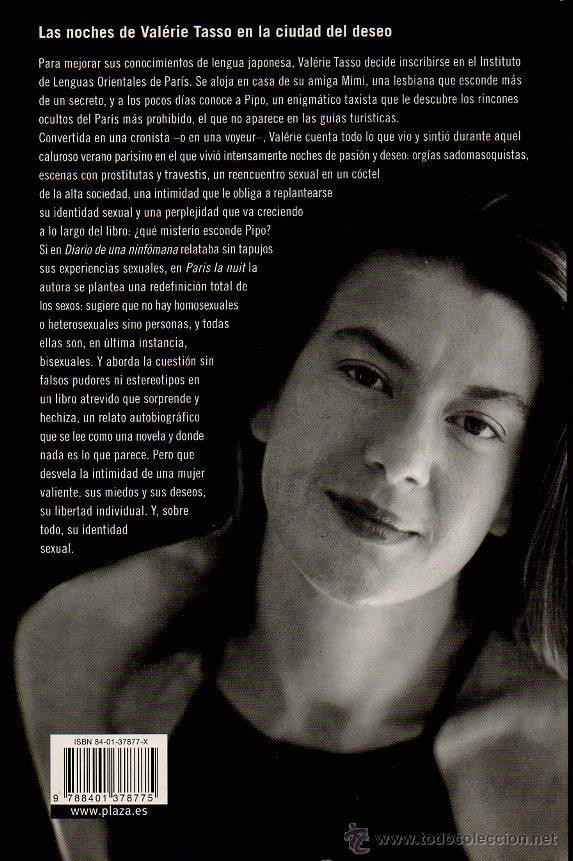 Libros de segunda mano: PARIS LA NUIT - VALÉRIE TASSO (AUTORA DE DIARIO DE UNA NINFÓMANA). ED.PLAZA & JANES, 2004 - Foto 3 - 49007049