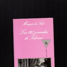 Livres d'occasion: LA SONRISA VERTICAL - LAS 120 JORNADAS DE SODOMA - MARQUÉS DE SADE - TUSQUETS EDITORES 1995. Lote 148906956