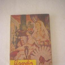 Libros de segunda mano: EL JARDÍN PERFUMADO - EDICIONES DEL CARIBE - MEXICO - KAMA SUTRA - ANANGA RANGA. Lote 50183112