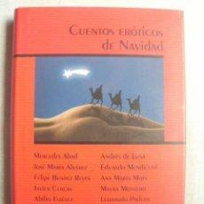 Libros de segunda mano: CUENTOS ERÓTICOS DE NAVIDAD. 2001. Lote 50214012