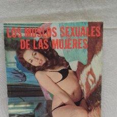 Libros de segunda mano: LOS MUSLOS SEXUALES DE LAS MUJERES - THOMAS LOWER - EDITORIAL VERGI - NOVELA EROTICA . Lote 50379557