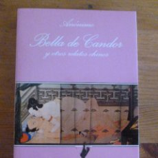 Libros de segunda mano: BELLA DE CANDOR Y OTROS RELATOS.ANONIMO LA SONRISA VERTICAL.. ED. TUSQUETS 1 ED, 1997 244 PAG. Lote 50431012