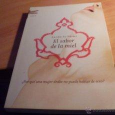 Libros de segunda mano: EL SABOR DE LA MIEL (SALWA AL NEIMI) PRIMERA EDICION (LB27). Lote 50677637