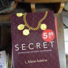 Libros de segunda mano: LIBRO SECRET L. MARIE ADELINE 2014 ED. BOOKET L-809-451. Lote 51107710