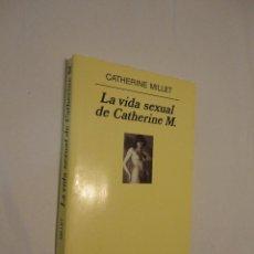 Libros de segunda mano: LA VIDA SEXUAL DE CATHERINE M. - CATHERINE MILLET 2002 ANAGRAMA PANORAMA DE NARRATIVAS. Lote 48947074