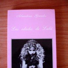 Libros de segunda mano: ALMUDENA GRANDES - LAS EDADES DE LULÚ (ED. TUSQUETS 1990). Lote 51930695