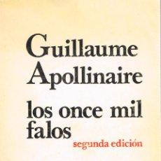 Libros de segunda mano: LOS ONCE MIL FALOS - APOLLINAIRE, GUILLAUME - MÉXICO, PREMIÀ EDITORA, 1978 - LITERATURA ERÓTICA. Lote 52449192