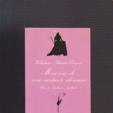 Livros em segunda mão: MEMORIAS DE UNA CANTANTE ALEMANA - W. S. DEVRIENT - LA SONRISA VERTICAL 1988. Lote 52671725