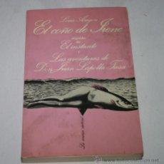 Libros de segunda mano: EL COÑO DE IRENE EL INSTANTE Y AVENTURAS DE DON JUAN LAPOLLA TIESA, LOUIS ARAGON LA SONRISA VERTICAL. Lote 52737384