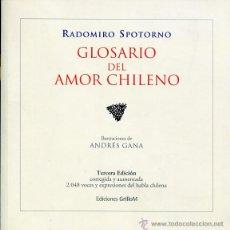 Libros de segunda mano: GLOSARIO DEL AMOR CHILENO. Lote 53203025