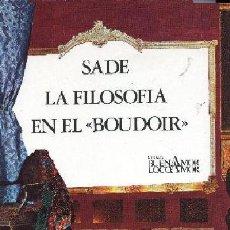 Libros de segunda mano: MARQUES, DE SADE, LA FILOSOFIA EN EL BOUDOIR (TOCADOR). TRAD AGUSTIN GARCIA CALVO ... .N. Lote 244959940