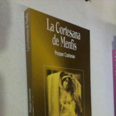 Libros de segunda mano: LA CORTESANA DE MENFIS / PROSPER CASTANIER / EDICIONES ÁGATA 1998. Lote 53620960