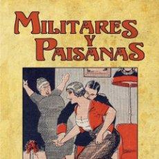 Libri di seconda mano: MILITARES Y PAISANAS. ILUSTRACIONES DE ERNESTO PÉREZ DONAZ. TAULA EDICIONES, 2014. SICALÍPTICA Nº 1.. Lote 53808181