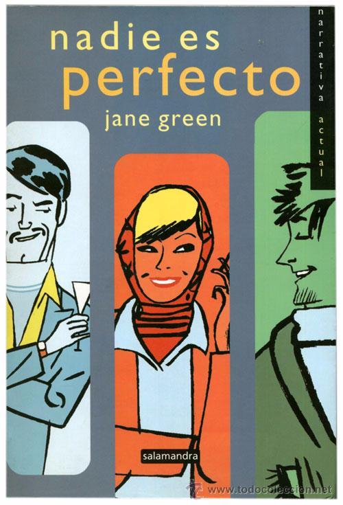 JANE GREEN - NADIE ES PERFECTO - SALAMANDRA (1ª ED. 2000) - GALLARDO (Libros de Segunda Mano (posteriores a 1936) - Literatura - Narrativa - Erótica)