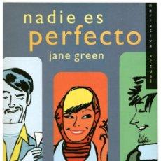 Libros de segunda mano: JANE GREEN - NADIE ES PERFECTO - SALAMANDRA (1ª ED. 2000) - GALLARDO. Lote 53890574