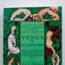 Libros de segunda mano: VENUS EN EL CLAUSTRO. ABATE DUPRAT. COLECCIÓN DE RAROS Y EXQUISITOS. Lote 68853357