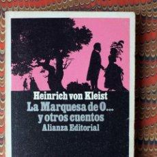 Libros de segunda mano: LA MARQUESA DE O... Y OTROS CUENTOS. HEINRICH VON KLEIST PEDIDO MÍNIMO 5€. Lote 54224202