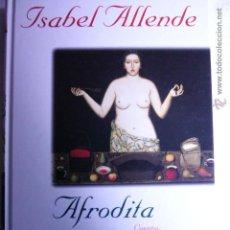 Libros de segunda mano: AFRODITA ISABEL ALLENDE. Lote 54289171