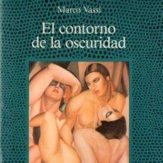 Livros em segunda mão: MARCO VASSI : EL CONTORNO DE LA OSCURIDAD (ALCOR, 1989) . Lote 54577553