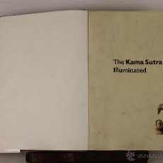 Libros de segunda mano: 6133 - THE KAMA SUTRA ILLUMINATED. VV.AA. EDI. BARBARA BURN. 2002.. Lote 62156552