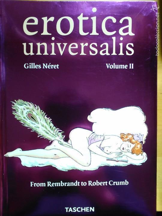 GILLES NÉRET: EROTICA UNIVERSALIS. VOLUME II. FROM REMBRANDT TO ROBERT CRUMB. (Libros de Segunda Mano (posteriores a 1936) - Literatura - Narrativa - Erótica)