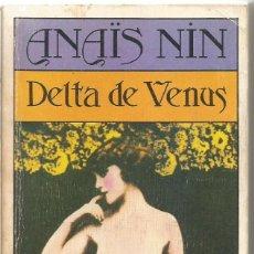 Libros de segunda mano: ANAIS NIN. DELTA DE VENUS. BRUGUERA. Lote 159723924