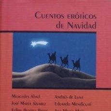 Libros de segunda mano: CUENTOS ERÓTICOS DE NAVIDAD/VVAA; PRÓLOGO DE LUIS GARCÍA BERLANGA - CÍRCULO DE LECTORES. Lote 56734101