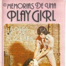 Libros de segunda mano: MEMORIAS DE UNA PLAY GIRL. LA CASA DE LOS PLACERES. EDITORIAL IBEROMUNDIAL. BARCELONA. 1977. Lote 57083183