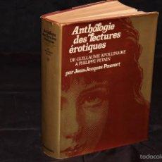Libros de segunda mano: ANTOLOGIE DES LECTURES EROTIQUES PAR JEAN JACQUES PAUVERT. Lote 57255686