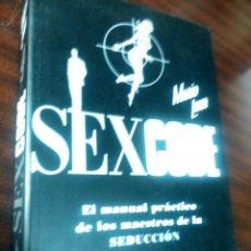 Libros de segunda mano: SEXCODE, MARIO LUNA - ENSAYO BS 10 SF ARTE DE LIGAR SEDUCIR MANUAL DE LOS MAESTROS DE SEDUCCION. Lote 57644715