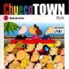 Libros de segunda mano: CHUECA TOWN. NO HAY DOS SIN TRES (RAFA) FIRMADO. Lote 57681993