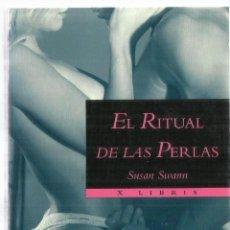 Libros de segunda mano: EL RITUAL DE LAS PUERLAS. SUSAN SWANN. EDITORIAL LIBRIS. BARCELONA. 1995. Lote 58237415