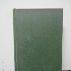 Libros de segunda mano: EL JARDIN DE LOS SUPLICIOS - OCTAVE MIRBEAU - FASQUELLE EDITEUR 1957, TAPA DURA . Lote 58297031