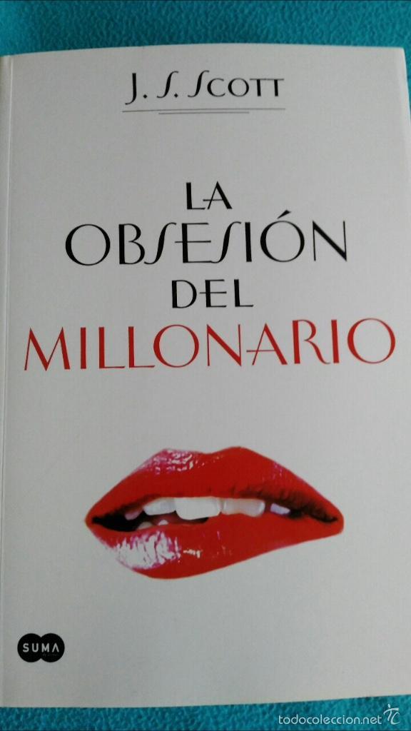 LA OBSESIÓN DEL MILLONARIO (J.S. SCOTT) (Libros de Segunda Mano (posteriores a 1936) - Literatura - Narrativa - Erótica)