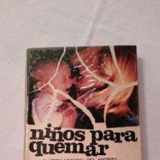 Libros de segunda mano: LIBRO: NIÑOS PARA QUEMAR, LA INDUSTRIA MUNDIAL DEL ABORTO - M LITCHFIELD, S KENTISH - 1976. Lote 59588439