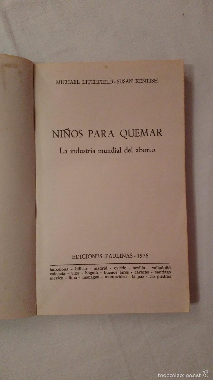 Libros de segunda mano: Libro: Niños para quemar, la industria mundial del aborto - M Litchfield, S Kentish - 1976 - Foto 6 - 59588439