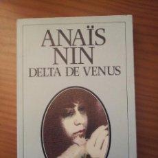 Libros de segunda mano: DELTA DE VENUS -- ANAÏS NIN. Lote 59640883