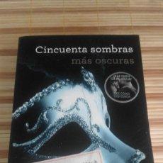 Libros de segunda mano: CINCUENTA SOMBRAS MÁS OSCURAS - E.L. JAMES. Lote 59671907