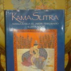 Libros de segunda mano: KAMA SUTRA- ANANGA-RANGA-EL JARDÍN PERFUMADO. ILUSTRADOS.. Lote 60153979