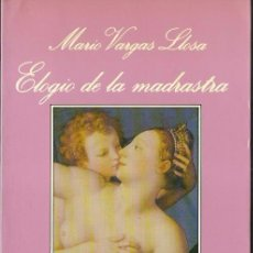 Libros de segunda mano: MARIO VARGAS LLOSA : ELOGIO DE LA MADRASTRA. (TUSQUETS EDS., COL. LA SONRISA VERTICAL, 1988). Lote 60204315