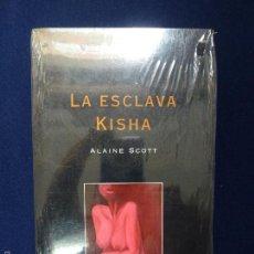 Libros de segunda mano: ALAINE SCOTT. LA ESCLAVA KISHA. ( PRECINTADO ). Lote 60327607