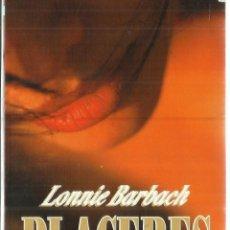 Libros de segunda mano: PLACERES. LONNIE BARBACH. MARTÍNEZ ROCA. BARCELONA. 1995. Lote 60834711