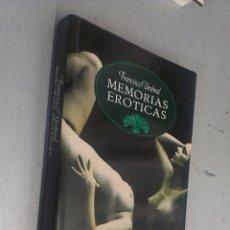 Libros de segunda mano: MEMORIAS ERÓTICAS / FRANCISCO UMBRAL / BIBLIOTECA ERÓTICA - TEMAS DE HOY 1992. Lote 61418303