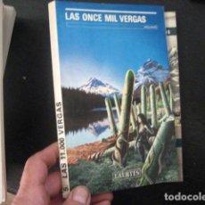 Libros de segunda mano: LAS ONCE MIL VERGAS, APOLLINAIRE REF AZ ÑÑ8. Lote 62117208