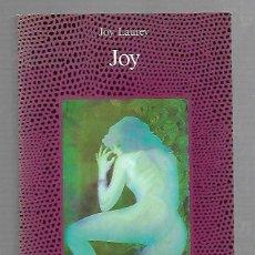 Libros de segunda mano: JOY POR JOY LAUREY. EDITORIAL ALCOR. 1989. TRADUCCION DE TERESA CLAVEL. Lote 63032640
