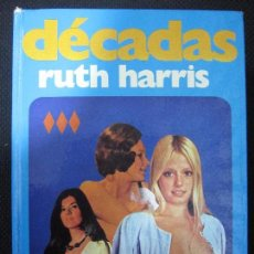 Libros de segunda mano: DECADAS. RUTH HARRIS. EDICIONES AURA. BARCELONA. 1975. 431PAGINAS. 19,3X14CM. Lote 63527660