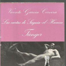 Libros de segunda mano: VICENTE GARCIA CERVERA. LAS CARTAS DE SAGUIA-EL-HAMRA TANGER. TUSQUETS LA SONRISA VERTICAL. Lote 97308863