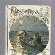 Libros de segunda mano: NOVELA EROTICA. ALFONSO HERNANDEZ CATA. BIBLIOTECA SOPENA. BARCELONA. 266 PAGINAS.. Lote 67469157