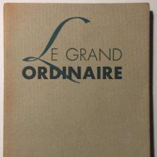 Libros de segunda mano: ANDRÉ THIRION, OSCAR DOMÍNGUEZ. LE GRAND ORDINAIRE. Lote 67670721